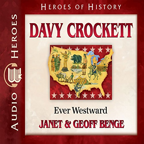 Davy Crockett: Ever Westward cover art