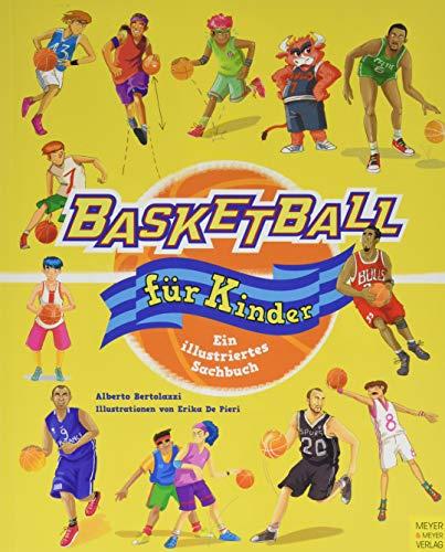 Basketball für Kinder: Ein illustriertes Sachbuch