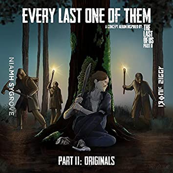Every Last One of Them: Part II