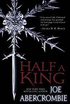 Half a King (Shattered Sea Book 1) by [Joe Abercrombie]
