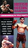 British Boxing-Commonwealth Fights [VHS]