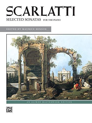 Scarlatti -- Selected Sonatas (Alfred Masterwork Edition)