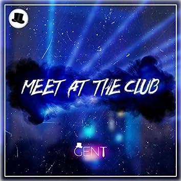 Meet at the Club