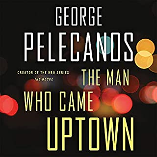 The Man Who Came Uptown audiobook cover art