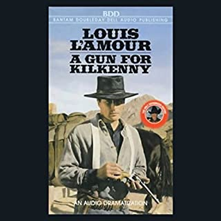 A Gun for Kilkenny (Dramatized) cover art