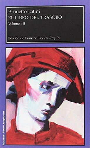 El libro del trasoro: 2 (Larumbe Textos Aragoneses)