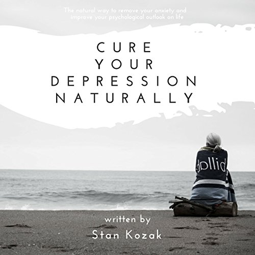 Cure Your Depression Naturally audiobook cover art