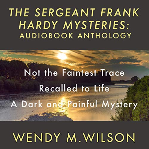 The Sergeant Frank Hardy Mysteries Anthology audiobook cover art