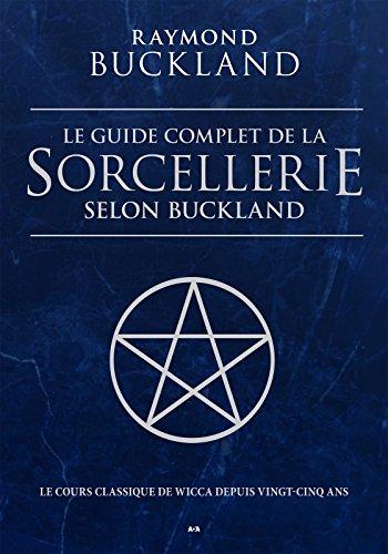 Guide complet de la sorcellerie
