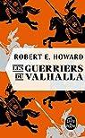 Les Guerriers du Valhalla par Howard