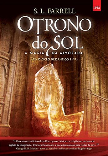 O trono do sol (O ciclo de Nessântico Livro 1)