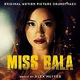 Miss Bala (Original Motion Picture Soundtrack)