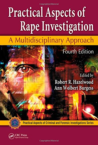 Practical Aspects of Rape Investigation: A...