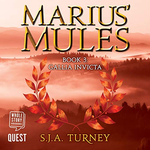 Marius' Mules III: Gallia Invicta audiobook cover art