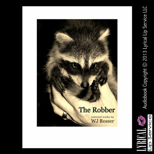 The Robber: Selected Works by WJ Rosser