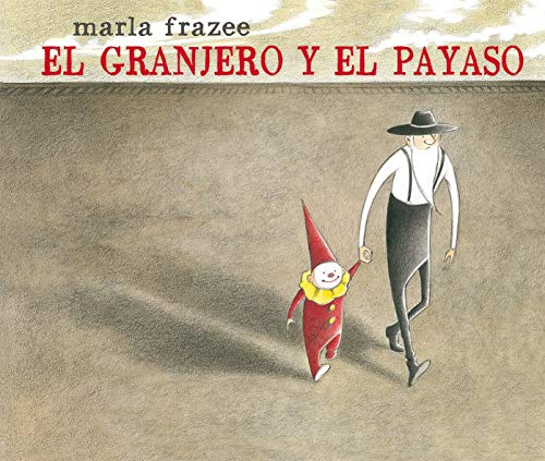 El Granjero Y El Payaso (Álbumes ilustrados)