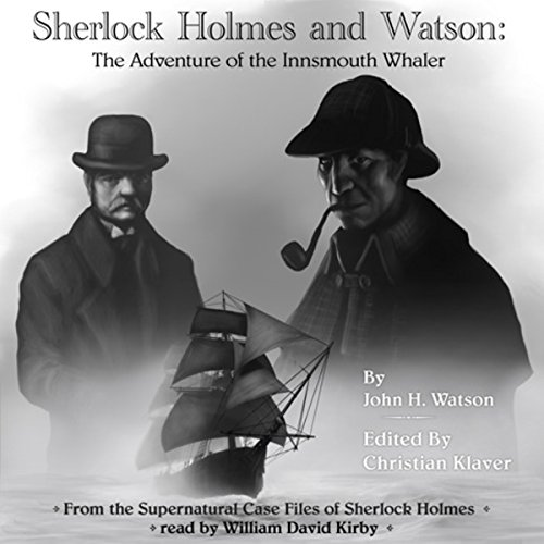 Sherlock Holmes: The Adventure of the Innsmouth Whaler audiobook cover art
