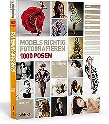Fotoposen für Anfänger - Tipps und Tricks - Models richtig fotografieren