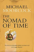 The Nomad of Time (Michael Moorcock Collection)