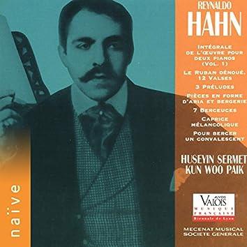 Hahn: Intégrale de l'œuvre pour deux pianos, Vol. 1