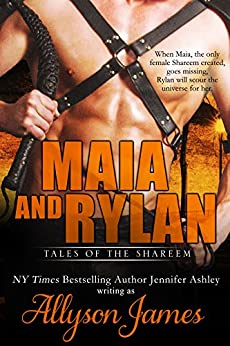Maia and Rylan (Tales of the Shareem) by [Allyson James, Jennifer Ashley]