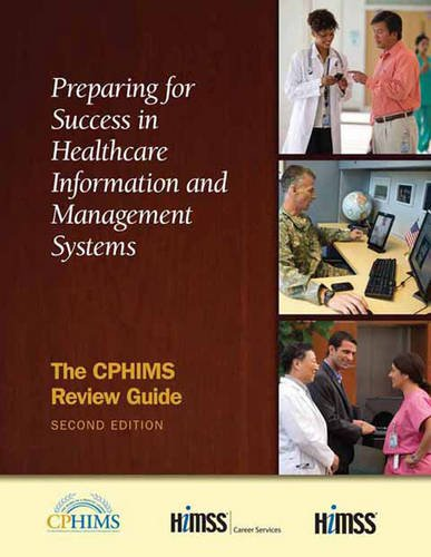 Preparing for Success in Healthcare Information and Management Systems: The CPHIMS Review Guide, Sec