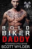 Bold Biker Daddy: An Age Play, DDlg, Instalove, Standalone, Motorcycle Club Romance (MC Daddies Little Series Book 12)