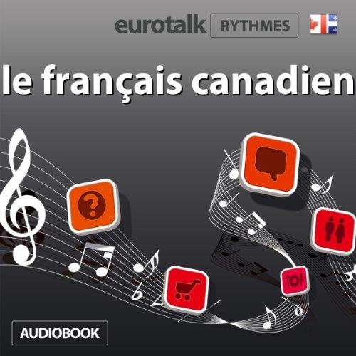 EuroTalk Rhythme le français canadien audiobook cover art