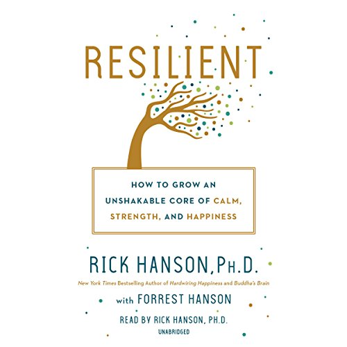 Resilient Audiobook By Rick Hanson, Forrest Hanson cover art