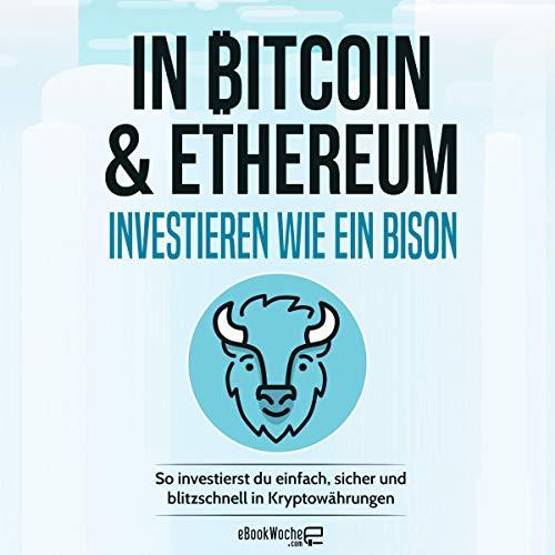 In Bitcoin & Ethereum investieren wie ein Bison Titelbild