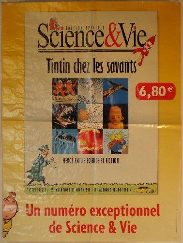 Hergé - Tintin chez les savants/Hergé entre science et fiction - Édition spéciale Science & Vie - grande affiche de presse 80 X 60 cm