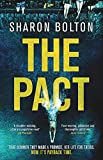 The Pact: A dark and compulsive thriller about secrets, privilege and revenge