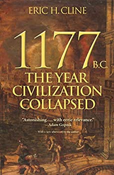 1177 B.C  The Year Civilization Collapsed  Revised and Updated  Turning Points in Ancient History 1 Book 6