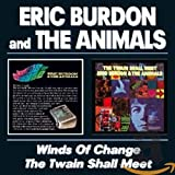 Songtexte von Eric Burdon & The Animals - Winds of Change / The Twain Shall Meet