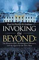 Invoking the Beyond: The Kantian Rift, Mythologized Menaces, and the Quest for the New Man