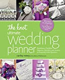 The Knot Ultimate Wedding Planner Revised Edition Worksheets Checklists Etiquette Timelines and Answers to Frequently Asked Questions