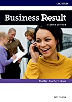 Business Result: Starter: Teacher's Book and DVD: Business English you can take to work <em>today</em>