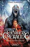 Les Chevaliers d'Emeraude, Tome 8 - Les Dieux Déchus - Michel Lafon - 07/10/2010