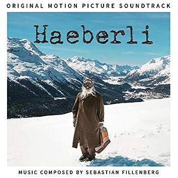 Haeberli (Original Motion Picture Soundtrack)