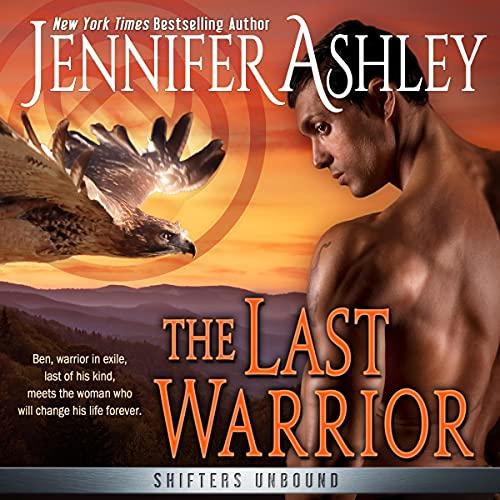 The Last Warrior Audiobook By Jennifer Ashley cover art