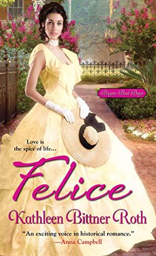 Felice (Bayou Bad Boys Book 1)