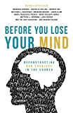 Before You Lose Your Mind: Deconstructing Bad Theology in the Church