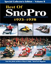 Best of SnoPro 1973-1978 From the Photo Archives of Race & Rally/Snowtech Magazine (Volume II)