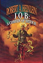 Job: A Comedy of Justice by Robert A. Heinlein (1984-08-05)