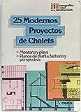 Veinticinco modernos proyectos de chalets