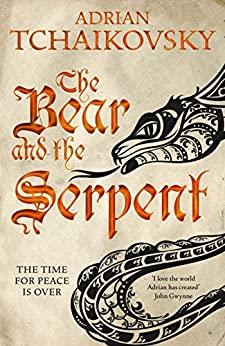 The Bear and the Serpent: Echoes of the Fall 2 by [Adrian Tchaikovsky]