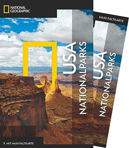 NATIONAL GEOGRAPHIC Reiseführer USA-Nationalparks: Das ultimative Reisehandbuch mit über 500 Adressen und praktischer Faltkarte zum Herausnehmen für alle Traveler. (NG_Traveller)