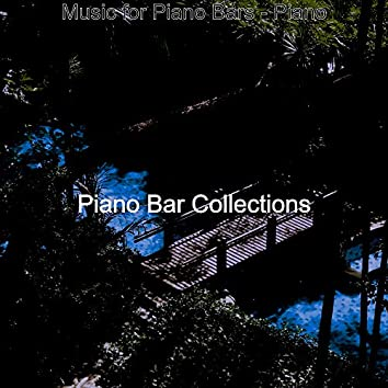 Music for Piano Bars - Piano