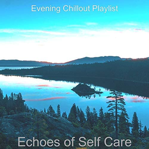Evening Chillout Playlist