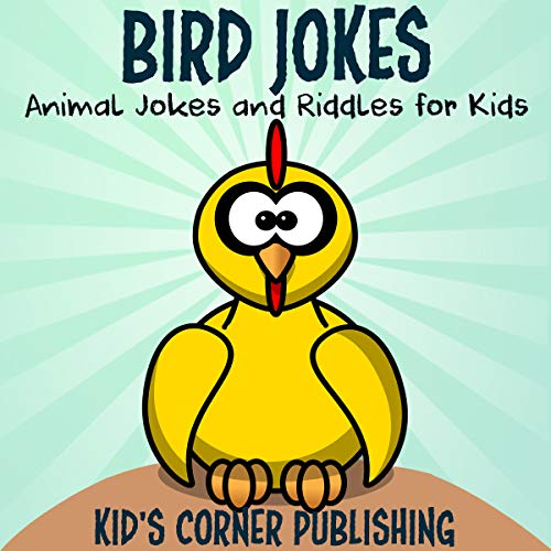 Bird Jokes: Animal Jokes and Riddles for Kids audiobook cover art